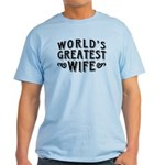 World's Greatest Wife Light T-Shirt