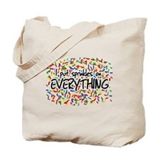 I Put Sprinkles on Everything Tote Bag