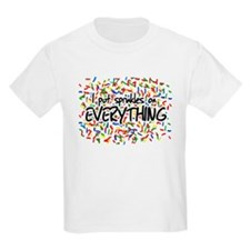 I Put Sprinkles on Everything T-Shirt