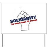 Solidarity - White State - Fi Yard Sign