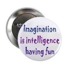 """Imagination and Intelligence 2.25"""" Button (100 pac"""
