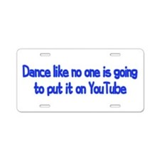 YouTube Dance Aluminum License Plate