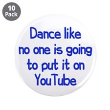 "YouTube Dance 3.5"" Button (10 pack)"
