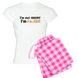 I'm Not Short, I'm Fun-Sized! pajamas