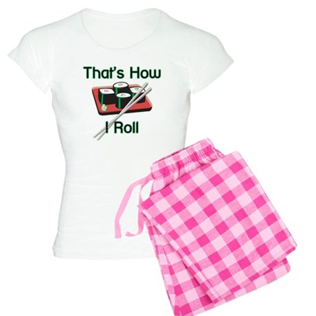 That's How I Roll (Sushi) Women's Light Pajamas