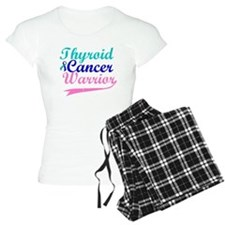 Thyroid Cancer Warrior Pajamas