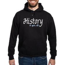 History It Gets Old Anti-Soci Hoodie