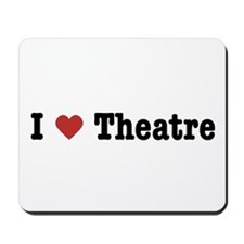 I Love Theatre Mousepad