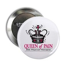 "Physical Therapy ""Queen"" 2.25"" Button"