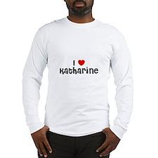 I * Katharine Long Sleeve T-Shirt