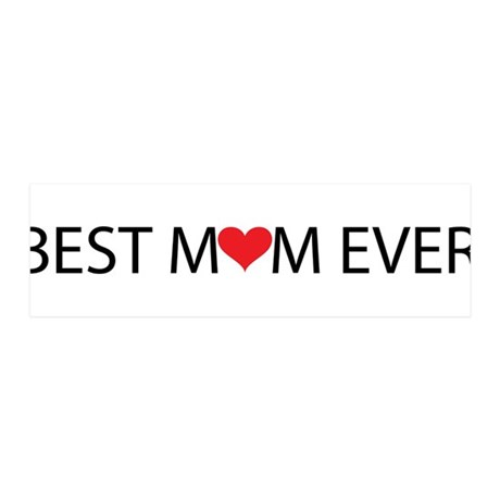 Best Mom Ever 21x7 Wall Peel