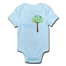 Owl always be there for you Infant Bodysuit