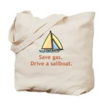 Drive A Sailboat! Tote Bag