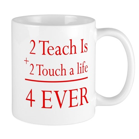 2 Teach Is 2 Touch Mug
