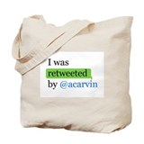 Cute I was retweeted by @acarvin Tote Bag
