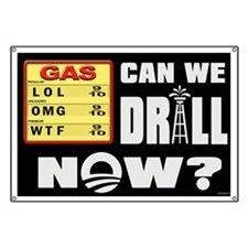 Can We Drill Now? Banner