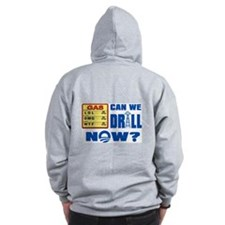 Can We Drill Now? Zip Hoodie