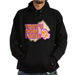 That's How I Roll Hoodie (dark)