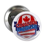 "Canadian American 2.25"" Button"