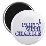 I Party With Charlie 2.25&quot; Magnet (100 pack)
