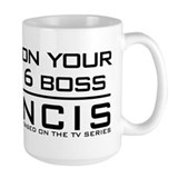 On Your 6 Boss NCIS Ceramic Mugs