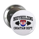 "Croatian Bodybuilding 2.25"" Button"