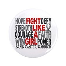 "Fight Like A Girl Brain Cancer 3.5"" Button (100 pa"