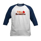 Life Is Better Brunette Tee