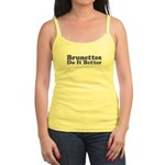Brunettes Do It Better Jr. Spaghetti Tank