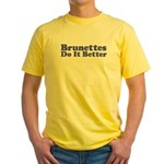 Brunettes Do It Better Yellow T-Shirt