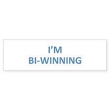 I'm Bi-Winning Bumper Sticker