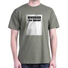 Newsflash I am Special! - Cha T-Shirt