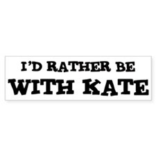 With Kate Bumper Bumper Sticker
