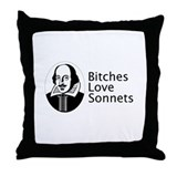 Bitches love sonnets Throw Pillow