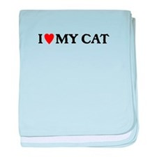 I LOVE MY CAT baby blanket