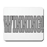 #WINNING! Mousepad
