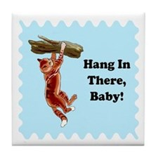 Hang In There Baby Tile Coaster