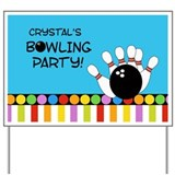 Bowling Party Yard Sign - Custom for CRYSTAL