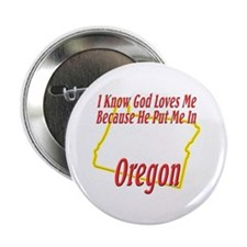 """God Loves Me in OR 2.25"""" Button (100 pack)"""