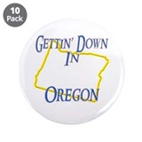 "Gettin' Down in OR 3.5"" Button (10 pack)"