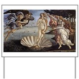 The Birth of Venus Yard Sign