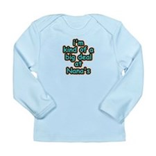 Big Deal At Nana's Long Sleeve Infant T-Shirt