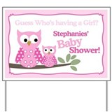 It's a Girl Pink Hoot Owls Yard Sign