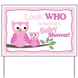 Look Who's having a Baby Shower Hoot Owl Yard Sign