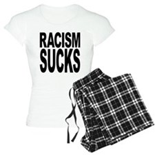 Racism Sucks Pajamas