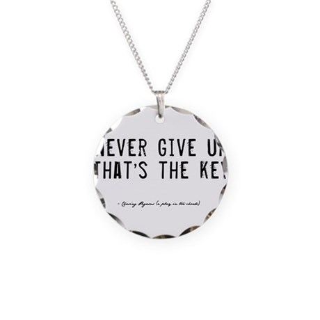 Give Up Quote Necklace Circle Charm