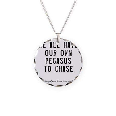 Pegasus Quote Necklace Circle Charm