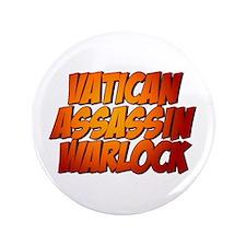 """Vatican Assassin Warlock 3.5"""" Button (100 pack)"""