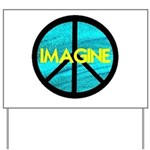 IMAGINE with PEACE SYMBOL Yard Sign