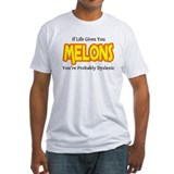 If Life Gives You Melons You Shirt